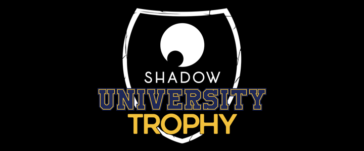 Shadow University Trophy